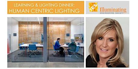 LEARNING & LIGHTING DINNER: HUMAN CENTRIC LIGHTING tickets