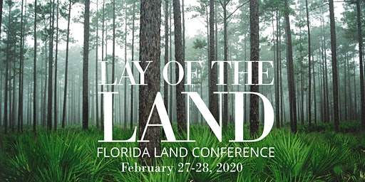 2020 Lay of the Land Florida Land Conference