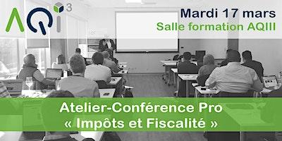 ANNULÉ - Atelier - Conférence Pro : Impôts et Fiscalité