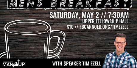 Men's Breakfast with Tim Ezell tickets