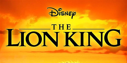 "PMAPM Presents: ""The Lion King"""