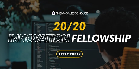 2020 Innovation Fellowship: Info Sessions tickets