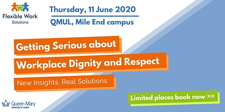 Getting Serious about Workplace Dignity and Respect tickets