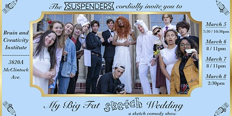 The Suspenders Present: My Big Fat Sketch Wedding | A Sketch Comedy Show tickets