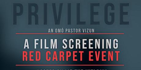 Privilege: A Film Screening tickets