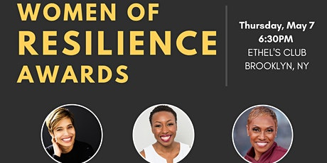 The Women of Resilience Awards (Honoring Women of Color in Business) tickets