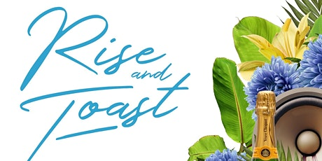 Rise and Toast - Spring Fling, crunching brunching toasting! tickets
