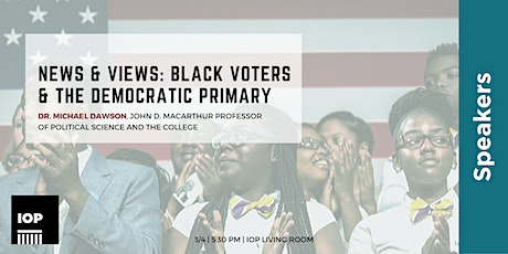 News & Views: Black Voters & the Democratic Primary tickets