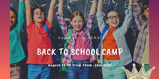 Back to School Camp
