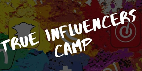 TRUE INFLUENCERS CAMP entradas