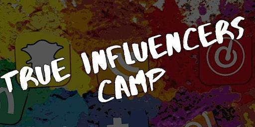 TRUE INFLUENCERS CAMP