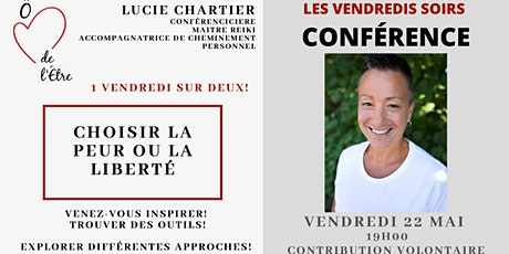 Conférence - Choisir la Peur ou la Liberté billets