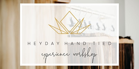 Heyday Hand-Tied Hair Experience Workshop tickets