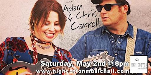 Adam Carroll and Chris Carroll