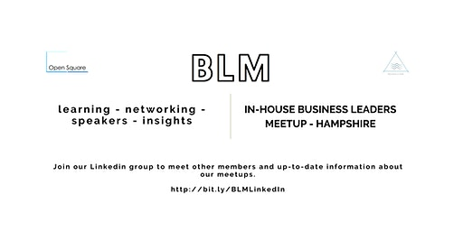 Business Leaders Meetup (BLM) - Hampshire