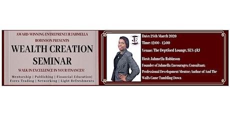 Jahmella Encourages Presents Wealth Creation Seminar - March 2020 tickets