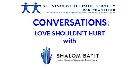 Conversation Series: Love Shouldn't Hurt tickets