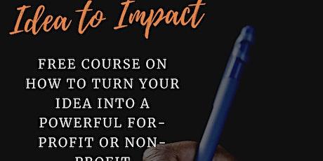 Idea to Impact - Visionary Crash Course tickets
