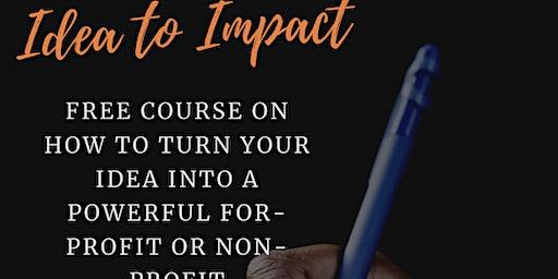 Idea to Impact - Visionary Crash Course