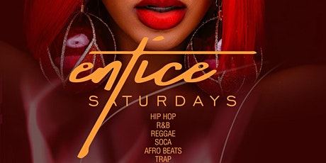 ENTICE SATURDAYS |  ENTICE ULTRA CLUB |  MISSISSAUGA tickets