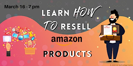 Learn how to Resell Amazon Products tickets