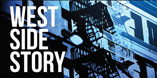 West Side Story - Friday, March 13, 2020