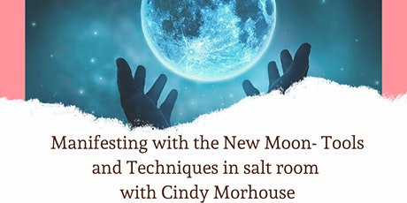 Manifesting with the New Moon- Tools and Techniques tickets