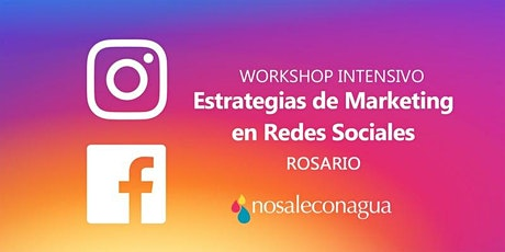 Estrategias de Marketing en Redes Sociales #Rosario entradas