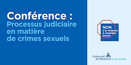 Conférence: Processus judiciaire en matière de crimes sexuels billets