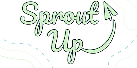 Sprout Up tickets
