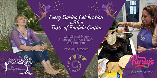 Faery Spring Celebration with a Taste of Punjabi Cuisine