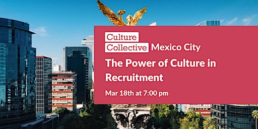 The Power of Culture in Recruitment