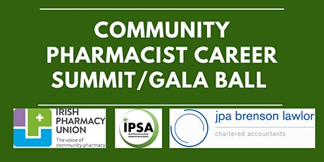 Community Pharmacist Career Summit/IPSA Gala Ball - JPA Brenson Lawlor tickets