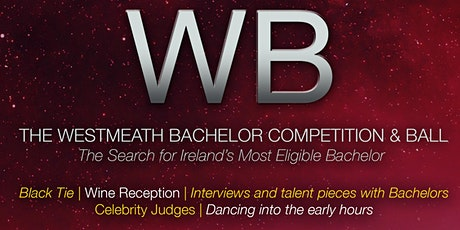 The Westmeath Bachelor Competition and Ball 2020 tickets
