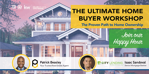 The Ultimate Home Buyer Workshop: Happy Hour