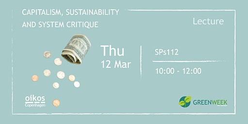 Green Week: Capitalism, sustainability and system critique