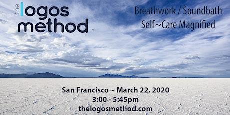 Breathwork and Sound Bath~Mar 22 SF tickets
