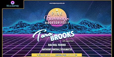 Pink Flamingo Rooftop Party w/ Tara Brooks tickets