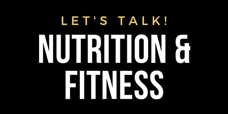 Nutrition and Fitness workshop tickets