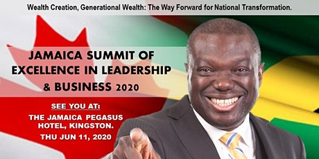JAMAICA SUMMIT OF EXCELLENCE IN LEADERSHIP & BUSINESS 2020 tickets
