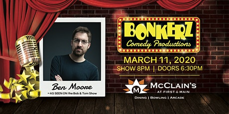 Ben Moore at Bonkerz Comedy Club - Blacksburg tickets