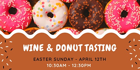 Wine & Donut Tasting: EASTER SUNDAY FUNDAY tickets