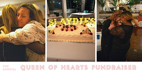 4th Annual Queen of Hearts Fundraiser tickets