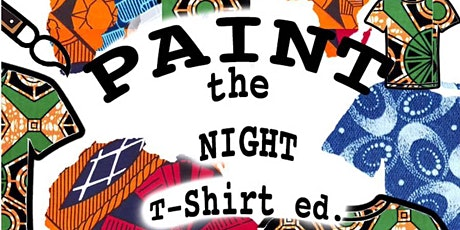 Paint the Night (T-Shirt Edition) tickets