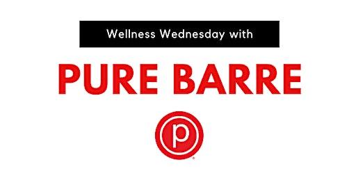 Wellness Wednesday: Pure Barre