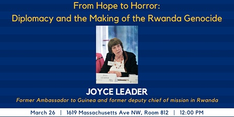 From Hope to Horror: Diplomacy and the Making of the Rwanda Genocide tickets