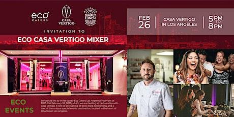 ECO Casa Vertigo Mixer Event - February 26th, 2020 tickets