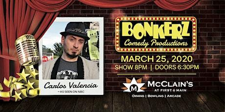 Carlos Valencia at Bonkerz Comedy Club - Blacksburg tickets