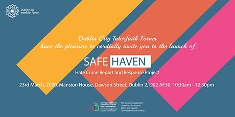 Safe Haven Launch - Hate Crime Report and Response Project tickets