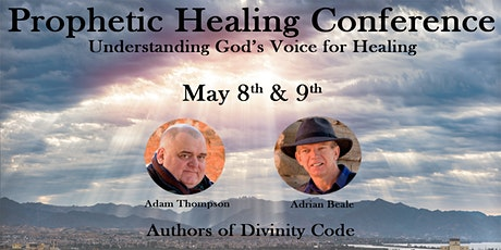 Prophetic Healing Conference tickets